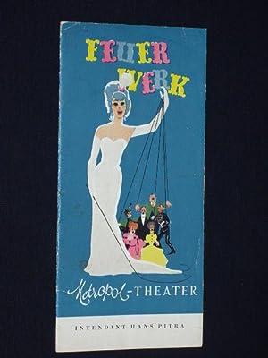 Programmheft Metropol-Theater Berlin 1954. FEUERWERK v. Charell/Amstein,: Herausgegeben von der