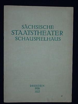 Programmheft Sächsische Staatstheater Dresden Schauspielhaus 24.1.1927. DOROTHEA: Sächsische Staatstheater Dresden,