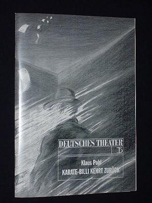Programmheft Deutsches Theater Berlin 1992. KARATE-BILLI KEHRT: Deutsches Theater Berlin,