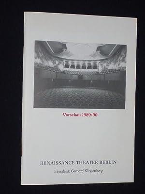 Renaissance-Theater Berlin, Intendant: Gerhard Klingenberg. Vorschau 1989/90: Herausgeber: Renaissance-Theater, Intendant: