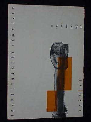 Programmheft Landestheater Hannover, Ballhof 1961. DER WIDERSPENSTIGEN: Herausgeber: Generalintendant Kurt