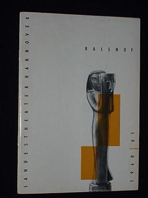 Programmheft Landestheater Hannover, Ballhof 1960. DIE LÄSTERSCHULE: Herausgeber: Generalintendant Kurt