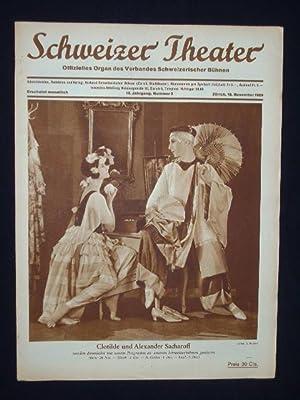 Schweizer Theater. Offizielles Organ des Verbandes Schweizerischer Bühnen. III. Jahrgang, Nr. ...