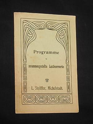 Programme für zusammengestellte Lustfeuerwerke. Nr. 399 - 411. L. Striffler, Michelstadt, um ...