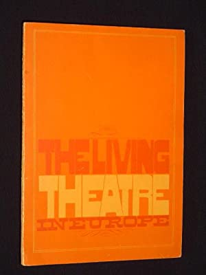 The Living Theatre in Exile [Einbandtitel: The: Saul Gottlieb, Living