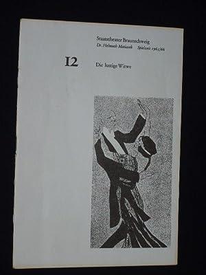 Programmheft 12 Staatstheater Braunschweig 1965/66. DIE LUSTIGE: Herausgeber: Generalintendanz des