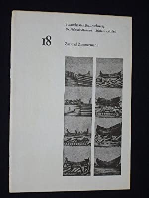 Programmheft 18 Staatstheater Braunschweig 1965/66. ZAR UND: Herausgeber: Generalintendanz des