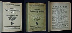 Amtliches Bahnhofverzeichnis 1933 der Deutschen Reichsbahn, der Saarbahn, der deutschen ...