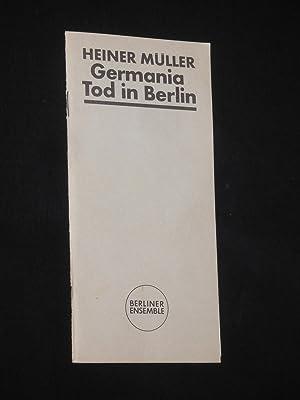 Programmheft Berliner Ensemble 1989. DDR-Erstaufführung GERMANIA TOD: Berliner Ensemble, Staatstheater