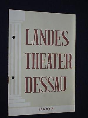 Programmheft 13 Landestheater Dessau 1953. JENUFA von: Herausgegeben von der