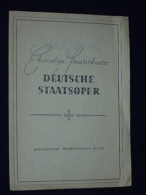 Programmzettel Ehemalige Staatstheater Deutsche Staatsoper Berlin, Admiralspalast: Deutsche Staatsoper Berlin,
