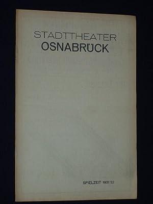 Programmheft Stadttheater Osnabrück 1931/32. DIE FÖRSTERCHRISTL von: Stadttheater Osnabrück, Bernhard