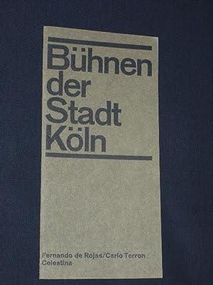 Programmheft Bühnen der Stadt Köln 1966/67. CELESTINA: Herausgegeben von den