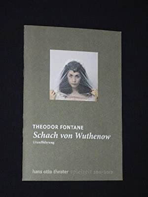 Programmheft Hans-Otto-Theater Potsdam 2011/12. Uraufführung SCHACH VON: Herausgeber: Hans Otto