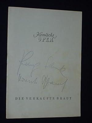 Programmheft Komische Oper Berlin 1957. DIE VERKAUFTE BRAUT von Sabina, Smetana (Musik). Musikal. ...