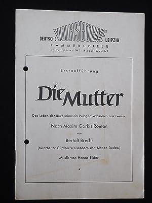 Programmheft Deutsche Volksbühne Leipzig, Kammerspiele um 1950. Erstaufführung DIE MUTTER...