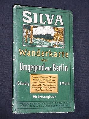 Silva-Wanderkarte der Umgegend von Berlin: Spandau, Potsdam, Werder, Kremmen, Oranienburg, Nauen, ...