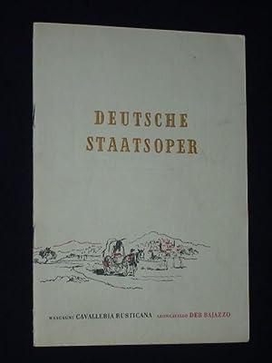 Programmheft Deutsche Staatsoper Berlin 1954. CAVALLERIA RUSTICANA: Deutsche Staatsoper Berlin,