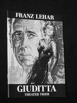 Programmheft 8 Theater Trier 1990/91. GIUDITTA nach: Herausgeber: Intendant Rudolf