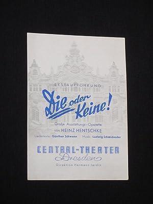 Programmzettel Central-Theater Dresden um 1943. DIE ODER: Central-Theater Dresden, Direktion: