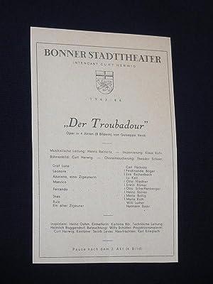 Programmzettel Bonner Stadttheater 1943/44. DER TROUBADOUR von: Bonner Stadttheater, Intendant: