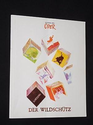 Programmbuch Hamburgische Staatsoper 1993/94. DER WILDSCHÜTZ nach: Hamburgische Staatsoper, Intendant: