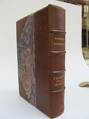 Trionfo della morte. I romanzi della Rosa.: D Annunzio, Gabriele.