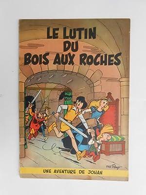 Johan - Le lutin du Bois aux: Peyo.