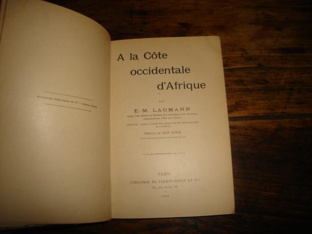 A la côte occidentale d'afrique. dessins et cartes, d'après des croquis et des photographies de l'auteur. préface de jean bayol.