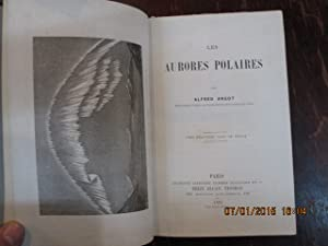 Les Aurores polaires: ANGOT Alfred