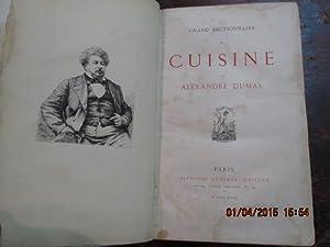 Grand dictionnaire de cuisine.: DUMAS Alexandre