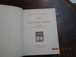 L'Art de l'Extrême-Orient.: KUMMEL O.