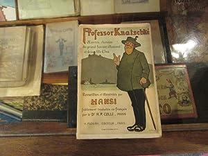 Professor Knatschké.Oeuvres choisies du grand Savant allemand: HANSI
