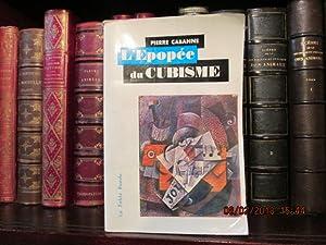 L'épopée du Cubisme: CABANNE Pierre