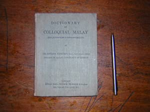dictionary of colloquial malay ( malay-english &: WINSTEDT ( Richard