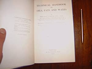 technical handbook of oils, fats and waxes.: FRYER ( Percival