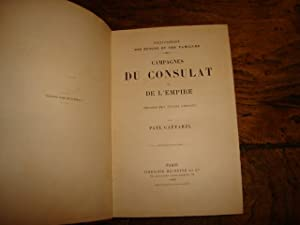 Campagnes du consulat et de l'empire. Période des succès (1800-1807) - Paul Gaffarel