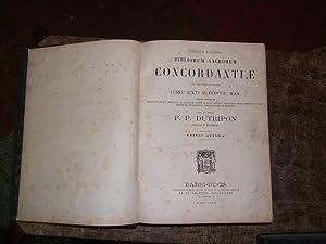 Vulgatae Editionis Bibliorum Sacrorum Concordantiae ad Recognitionem: DUTRIPON ( F.P.
