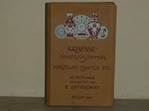 Führer für Sammler von Porzellan und Fayence,: GRAESSE J.G.TH. -