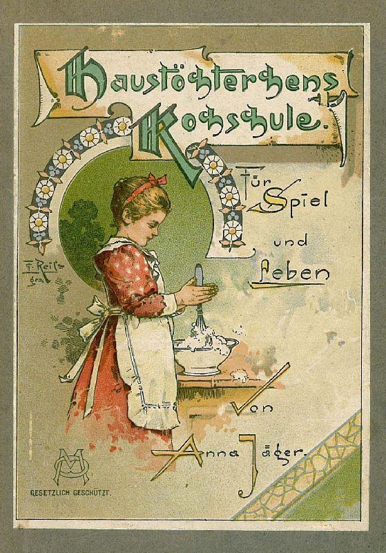 haustöchterchens kochschule von jäger, 1896 - AbeBooks | {Kochschule comic 75}
