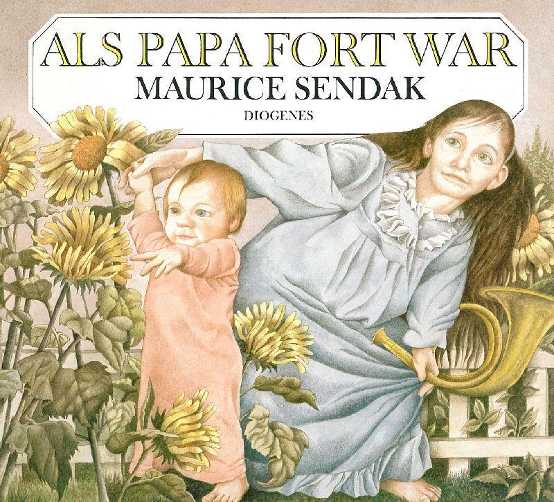 Als Papa fort war. Aus dem Amerikanischen: Sendak, Maurice.