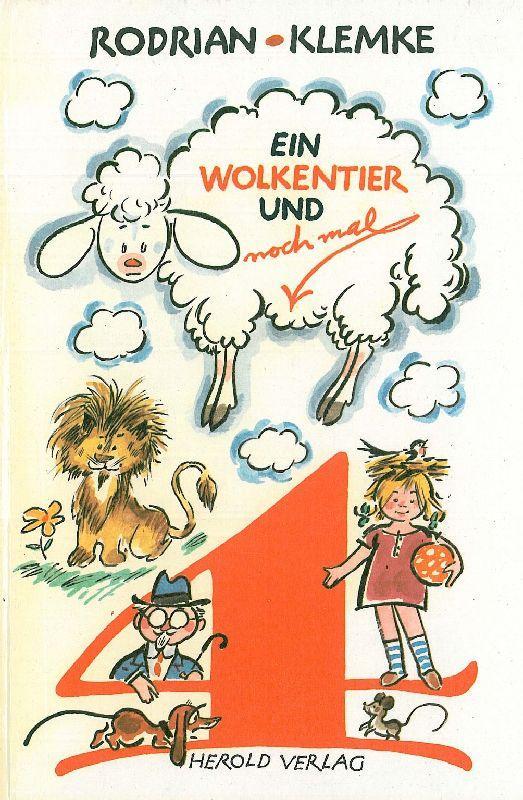Ein Wolkentier und nochmal vier. Fünf Bildergeschichten: Klemke, Werner.
