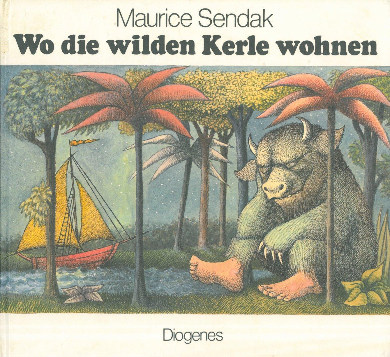 Wo die wilden Kerle wohnen. Aus dem: Sendak, Maurice.