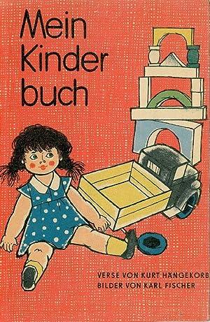 Mein Kinderbuch. Verse von Kurt Hängekorb.: Fischer, Karl.