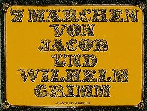 7 Märchen von Jacob und Wilhelm Grimm.: Hürlimann, Ruth.