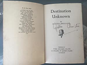 Destination Unknown. SIGNED COPY.: Agatha Christie. SIGNED