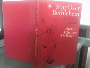 Star Over Bethlehem. SIGNED COPY.: Agatha Christie Mallowan.