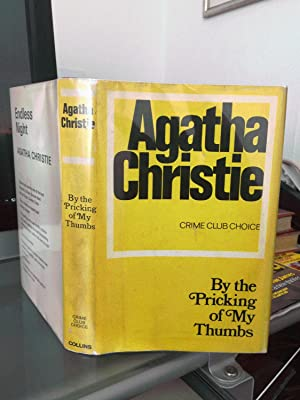 By The Pricking Of My Thumbs. SIGNED: Agatha Christie. Signed