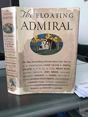 The Floating Admiral by Members of The: SAYERS, DOROTHY L.,