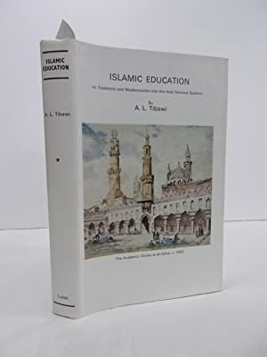 Islamic Education. Its traditions and modernization into: Tibawi, A.L.,